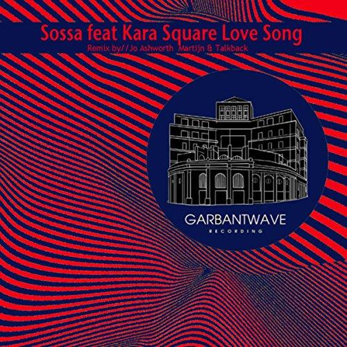 Love Mashup Songs Download: Love Song (Ashworth Remix) By DJ Sossa Featuring Kara