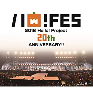 Blu-ray Disc. Hello! Project 20th Anniversary!! Hello! Project Hello!Fes 2018 [Hello! Project 20th Anniversary!! Premium]