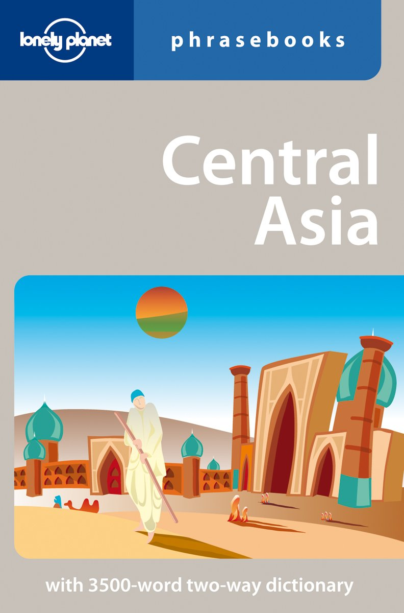 Lonely Planet Central Asia Phrasebook (Phrasebooks)