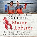 #6: Cousins Maine Lobster: How One Food Truck Became a Multimillion-Dollar Business