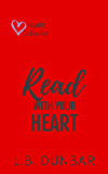 Read With Your Heart: a small town romance