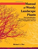 Manual of Woody Landscape Plants 9781588748683