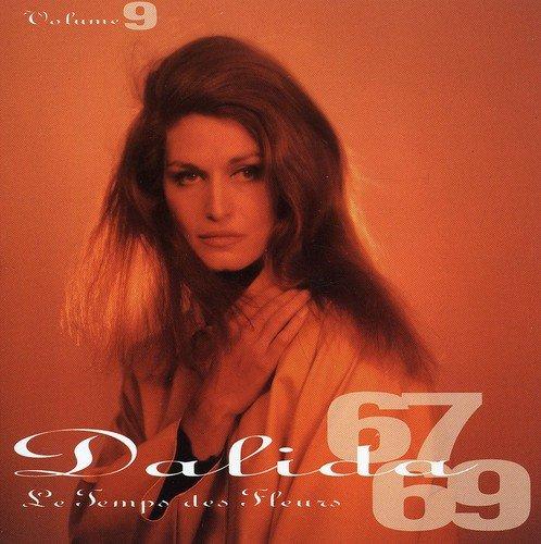 Dalida - Volume 9 Le Temps Des Fleurs - Zortam Music