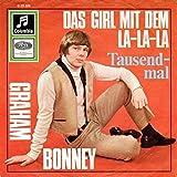 Graham Bonney - Das Girl Mit Dem La-La-La / Tausendmal - Columbia - C 23 320, Columbia - 45-DW 6492
