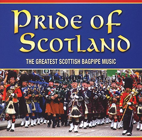 Pride of Scotland: the Great Scottish Bagpipe ()