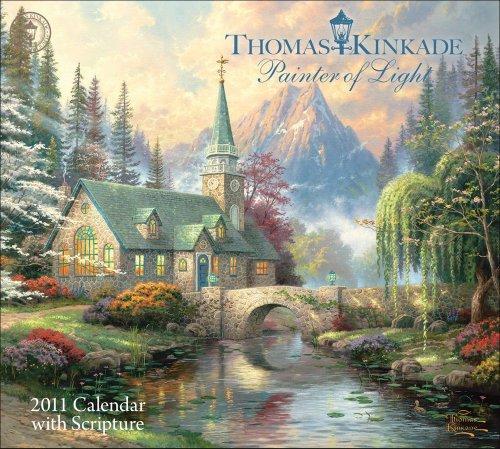 (Thomas Kinkade Painter of Light with Scripture: 2011 Wall Calendar by Thomas Kinkade (2010-07-01))