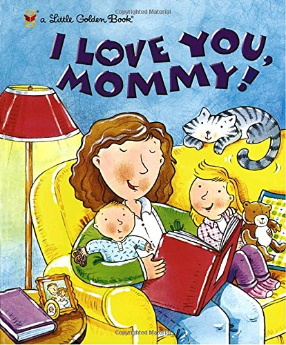 I Love You, Mommy (Little Golden Book) cover