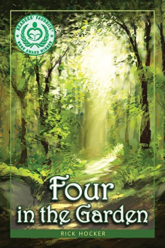 Pdf Bibles Four in the Garden: A Christian Fantasy about Spiritual Growth and Transformation