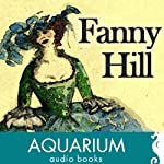 Fanny Hill: Memoirs of a Woman of Pleasure | John Cleland