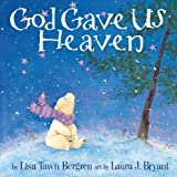 img - for God Gave Us Heaven book / textbook / text book
