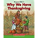 Why We Have Thanksgiving (Beginning-to-Read)