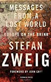 Messages from a Lost World: Europe on the Brink (Demy Hardback)