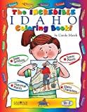 img - for The Incredible Idaho Coloring Book (The Idaho Experience) by Marsh, Carole, Zimmer, Kathy (2001) Paperback book / textbook / text book