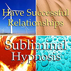 Successful Relationship Subliminal Affirmations