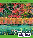 Intermediate Algebra, Margaret L. Lial and John Hornsby, 0321443624