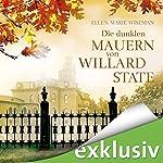 Die dunklen Mauern von Willard State | Ellen Marie Wiseman