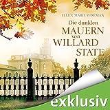 Die dunklen Mauern von Willard State