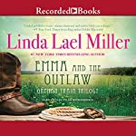 Emma and the Outlaw | Linda Lael Miller