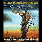 Sound Mass II: Spiritual Docking
