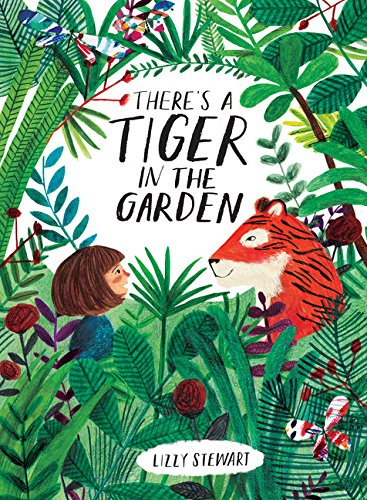 Download There's a Tiger in the Garden pdf