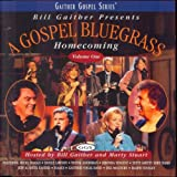 Will The Circle Be Unbroken (A Gospel Bluegrass Homecoming Vol 1 Album Version)
