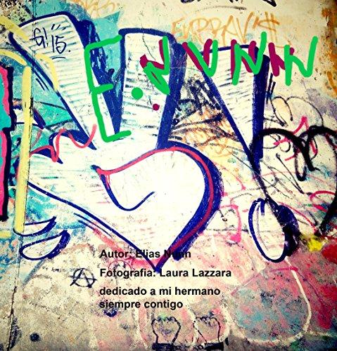 Descargar Libro Elias Nunn Poesía Y Fotografía: Imágenes Del Pensar Laura Lazzara