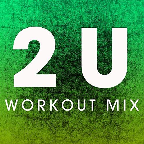 2U  Workout Mix