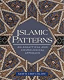Islamic Patterns, Keith Critchlow, 0892818034