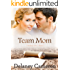 Team Mom (Finding Love Book 1)
