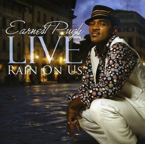 Earnest Pugh Live: Rain on Us by E1 / Koch Entertainment