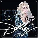 Dolly Parton Better Day Amazon Com Music