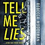 Tell Me Lies: Gardner and Freeman, Book 3 | Rebecca Muddiman