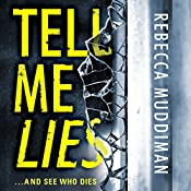 Tell Me Lies: Gardner and Freeman, Book 3 | Rebecca Muddiman