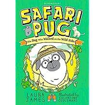 Safari Pug (The Adventures of Pug)