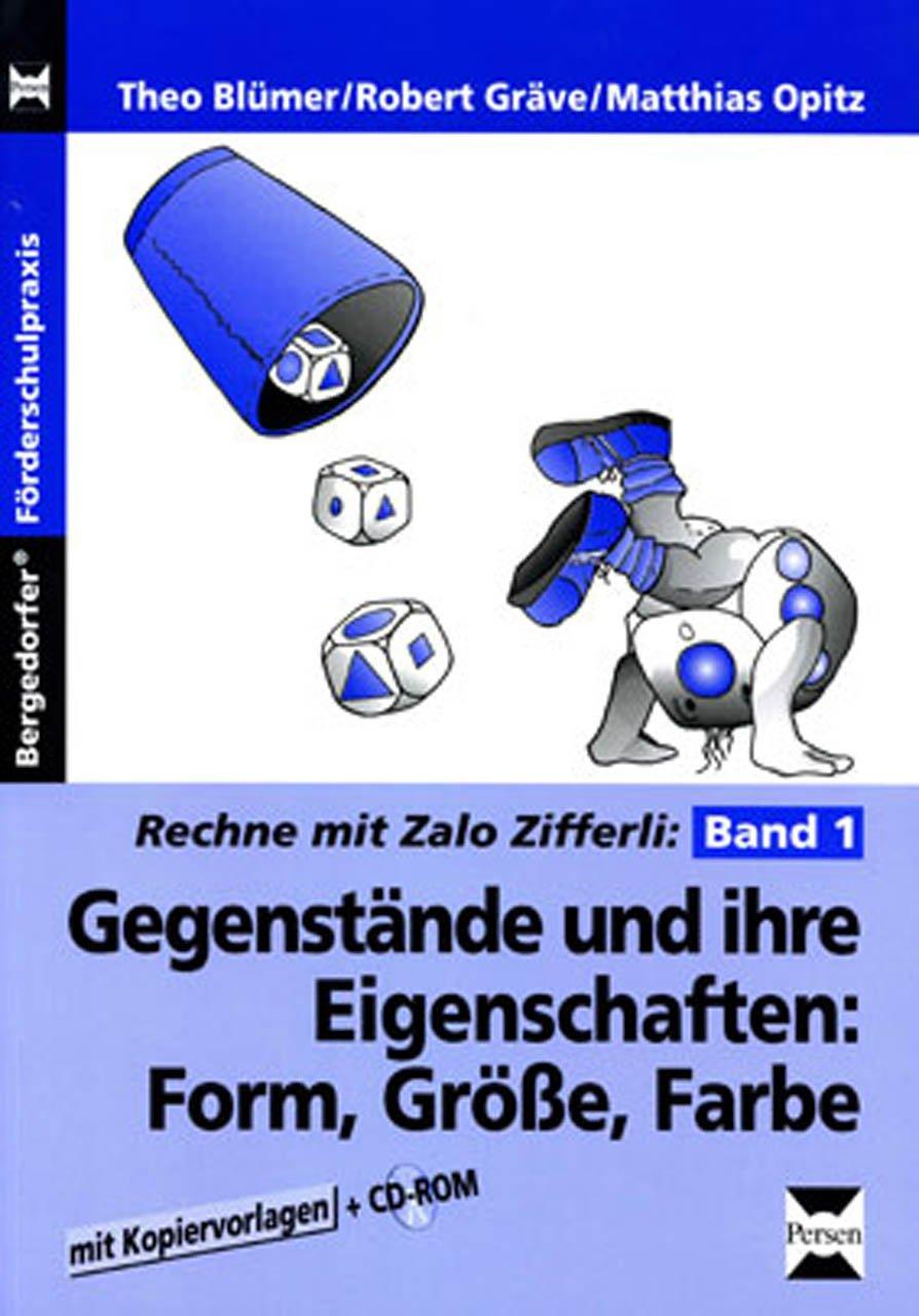 Zalo Zifferli: Gegenstände und ihre Eigenschaften: Band 1: Form ...