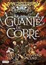 Magisterium. El guante de cobre par Holly Black