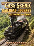CASS Scenic Railroad Journey - Yesterday and Today!