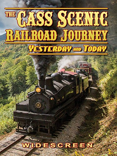 CASS Scenic Railroad Journey - Yesterday and ()