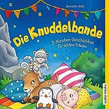 Die Knuddelbande (3-Minuten-Geschichten für schöne Träume 1) Hörbuch von Henriette Wich Gesprochen von: Stefan Wilkening