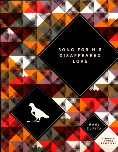Song for His Disappeared Love/Canto a Su Amor Desaparecido