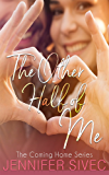 The Other Half of Me (The Coming Home Series Book 1)