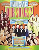 img - for Who Sang Our Songs? The Official Rhythm & Blues and Doo-Wop Songography book / textbook / text book