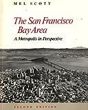 The San Francisco Bay Area 9780520055124