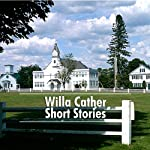 Willa Cather Short Stories: 9 of Her Best | Willa Cather