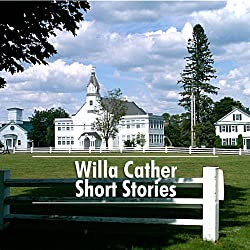 Willa Cather Short Stories
