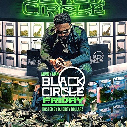 Black Circle Friday [Explicit]