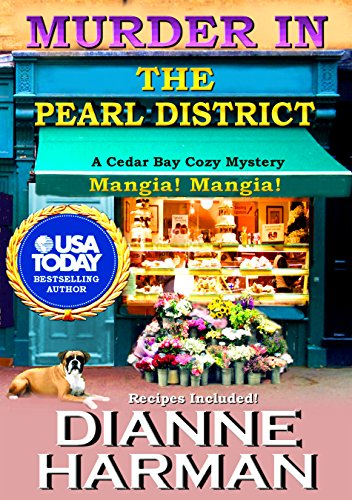Murder In The Pearl District Cedar Bay Cozy Mystery Series Book 5 By