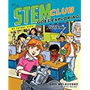 The STEM Club Goes Exploring (My Future Story)