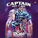 Captain Save a Hoe Audiobook by  iiKane,  Buck 50 Productions - producer Narrated by  iiKane