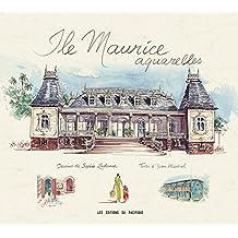 Ile Maurice aquarelles